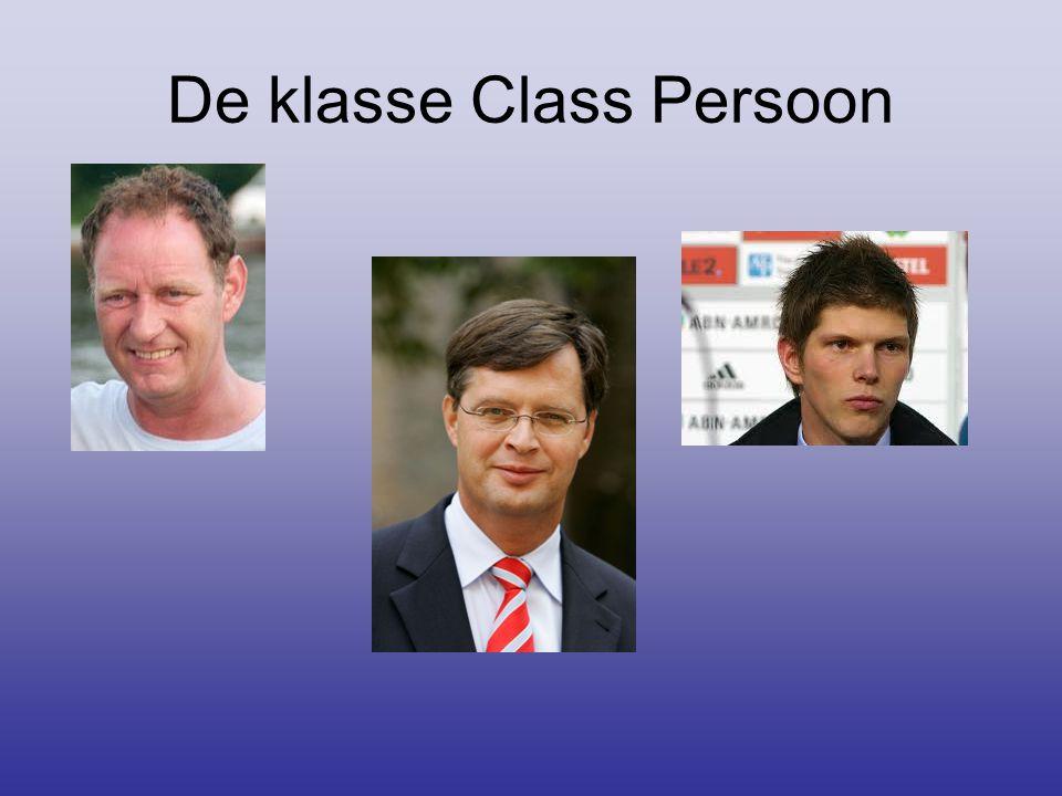 De klasse Class Persoon