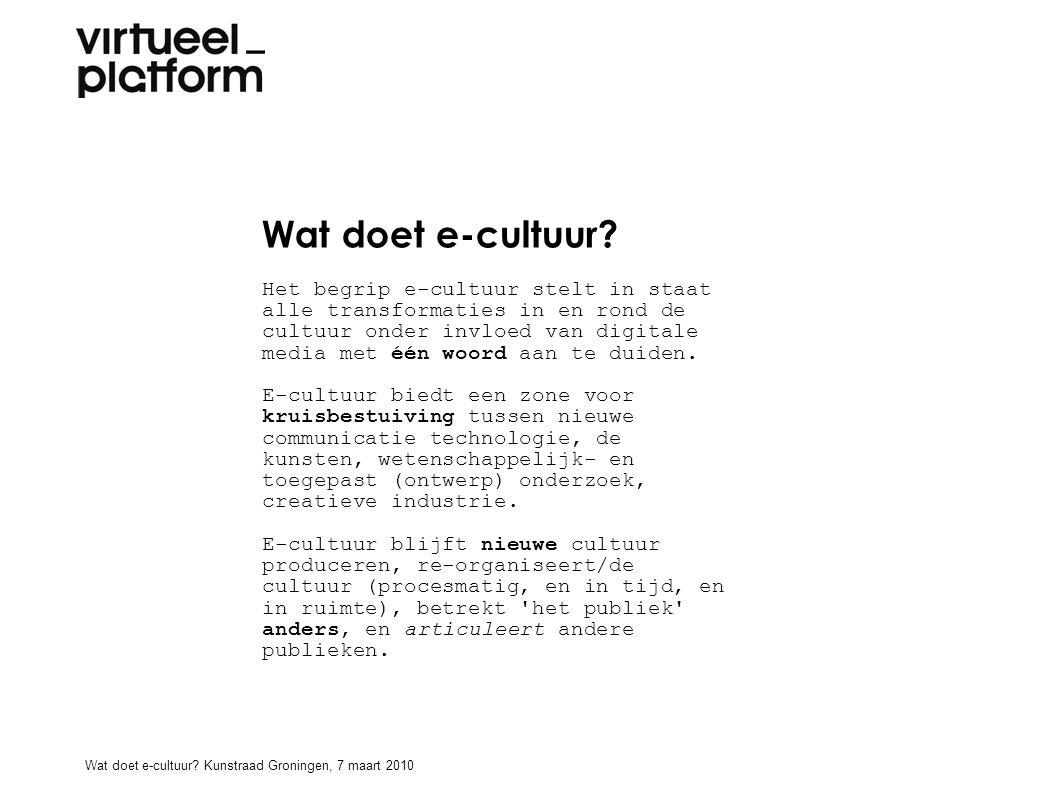 Wat doet e-cultuur.