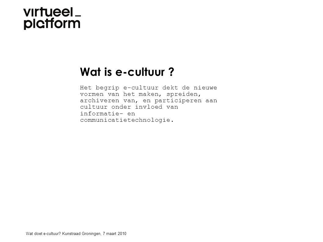 Wat is e-cultuur .