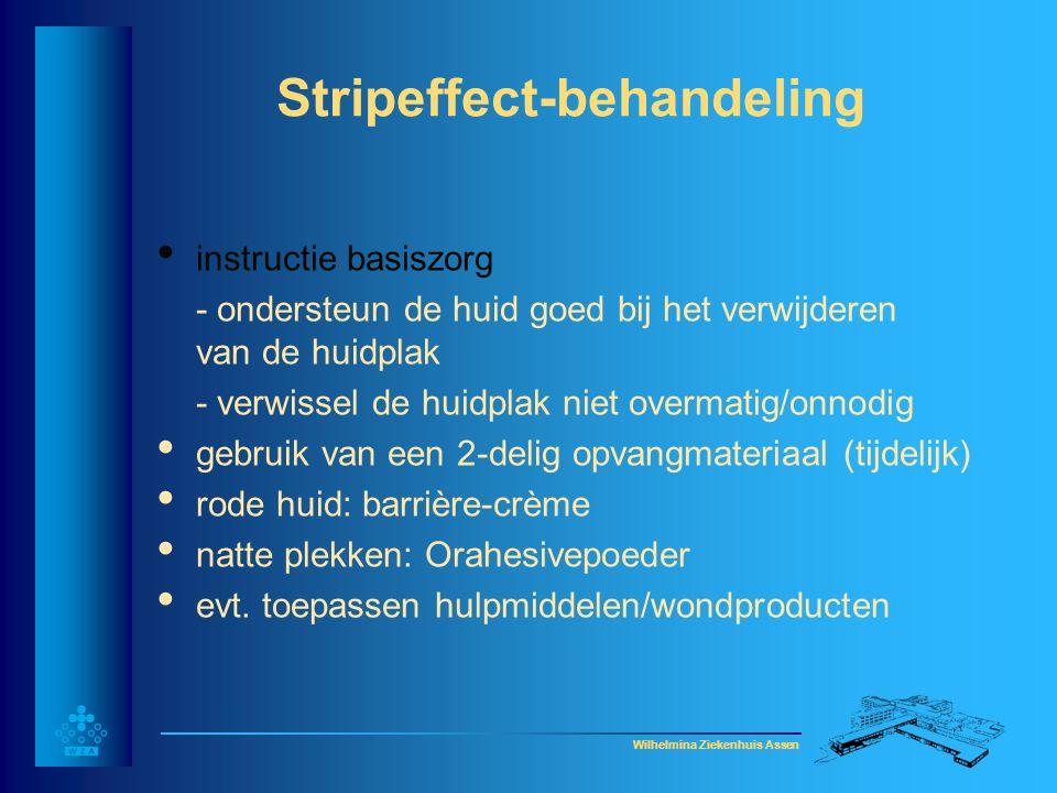Wilhelmina Ziekenhuis Assen Stripeffect-behandeling • instructie basiszorg - ondersteun de huid goed bij het verwijderen van de huidplak - verwissel d