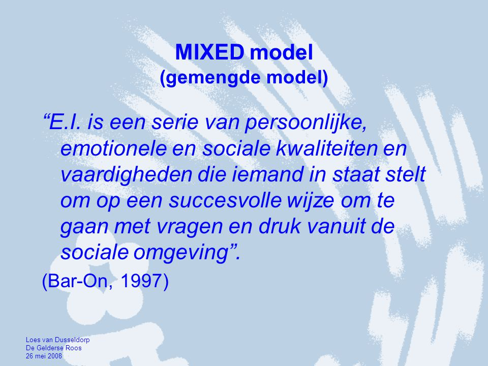 MIXED model (gemengde model) E.I.