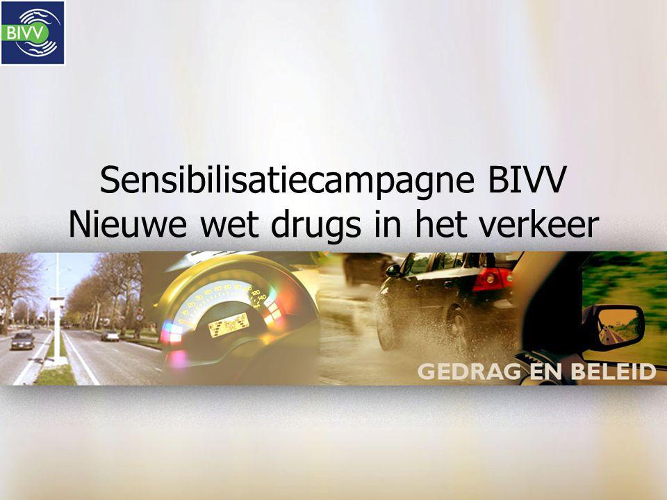 Sensibilisatiecampagne BIVV Nieuwe wet drugs in het verkeer