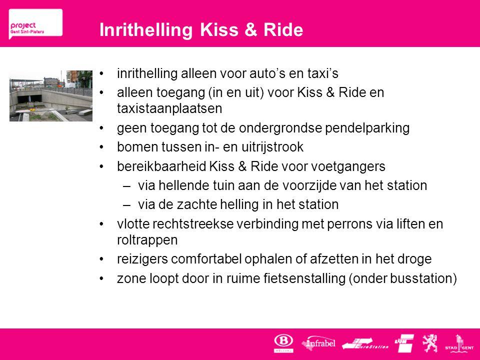 Inrithelling Kiss & Ride •inrithelling alleen voor auto's en taxi's •alleen toegang (in en uit) voor Kiss & Ride en taxistaanplaatsen •geen toegang tot de ondergrondse pendelparking •bomen tussen in- en uitrijstrook •bereikbaarheid Kiss & Ride voor voetgangers –via hellende tuin aan de voorzijde van het station –via de zachte helling in het station •vlotte rechtstreekse verbinding met perrons via liften en roltrappen •reizigers comfortabel ophalen of afzetten in het droge •zone loopt door in ruime fietsenstalling (onder busstation)