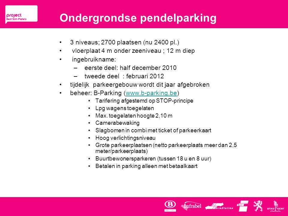 Ondergrondse pendelparking •3 niveaus; 2700 plaatsen (nu 2400 pl.) • vloerplaat 4 m onder zeeniveau ; 12 m diep • ingebruikname: – eerste deel: half december 2010 – tweede deel : februari 2012 •tijdelijk parkeergebouw wordt dit jaar afgebroken •beheer: B-Parking (www.b-parking.be)www.b-parking.be •Tarifering afgestemd op STOP-principe •Lpg wagens toegelaten •Max.