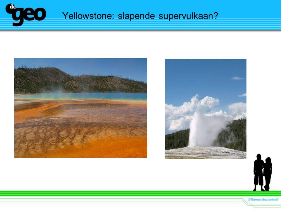 Yellowstone: slapende supervulkaan?