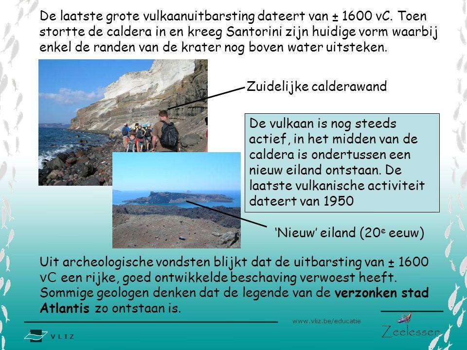 V L I Z www.vliz.be/educatie Zeelessen Uit archeologische vondsten blijkt dat de uitbarsting van ± 1600 vC een rijke, goed ontwikkelde beschaving verw