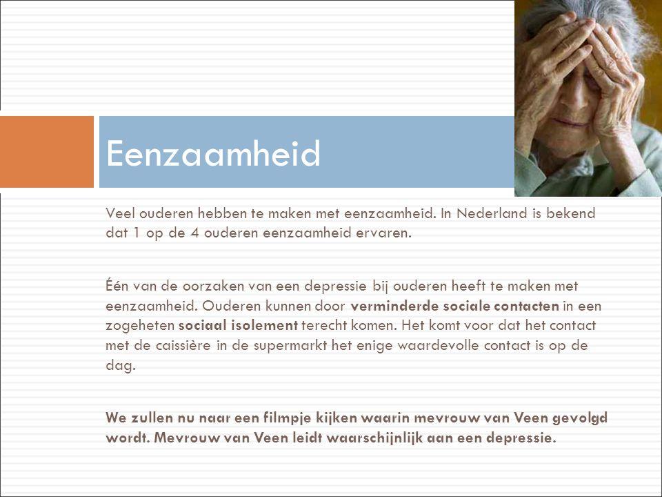 Veel ouderen hebben te maken met eenzaamheid. In Nederland is bekend dat 1 op de 4 ouderen eenzaamheid ervaren. Één van de oorzaken van een depressie