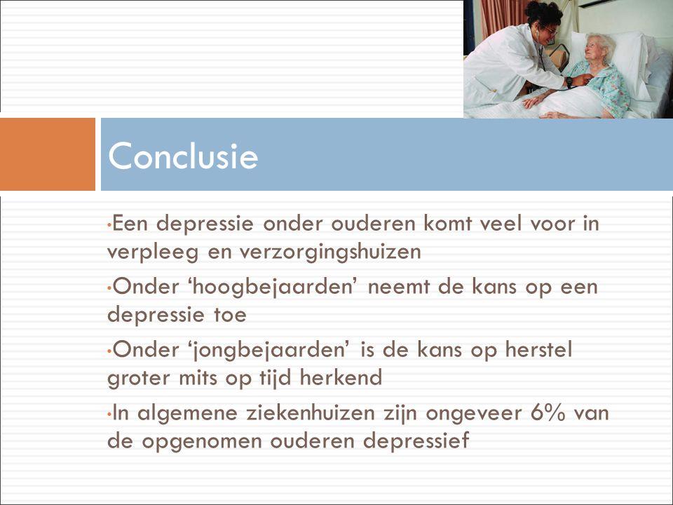 • Een depressie onder ouderen komt veel voor in verpleeg en verzorgingshuizen • Onder 'hoogbejaarden' neemt de kans op een depressie toe • Onder 'jong