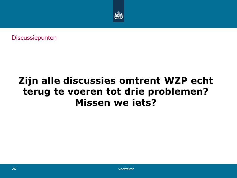 Zijn alle discussies omtrent WZP echt terug te voeren tot drie problemen.