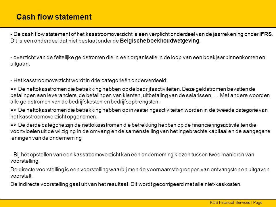KDB Financial Services | Page - De cash flow statement of het kasstroomoverzicht is een verplicht onderdeel van de jaarrekening onder IFRS. Dit is een
