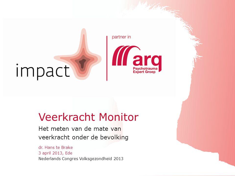 impactNederlands Congres Volksgezondheid 201303.04.2013 dr. Hans te Brake 3 april 2013, Ede Nederlands Congres Volksgezondheid 2013 Veerkracht Monitor