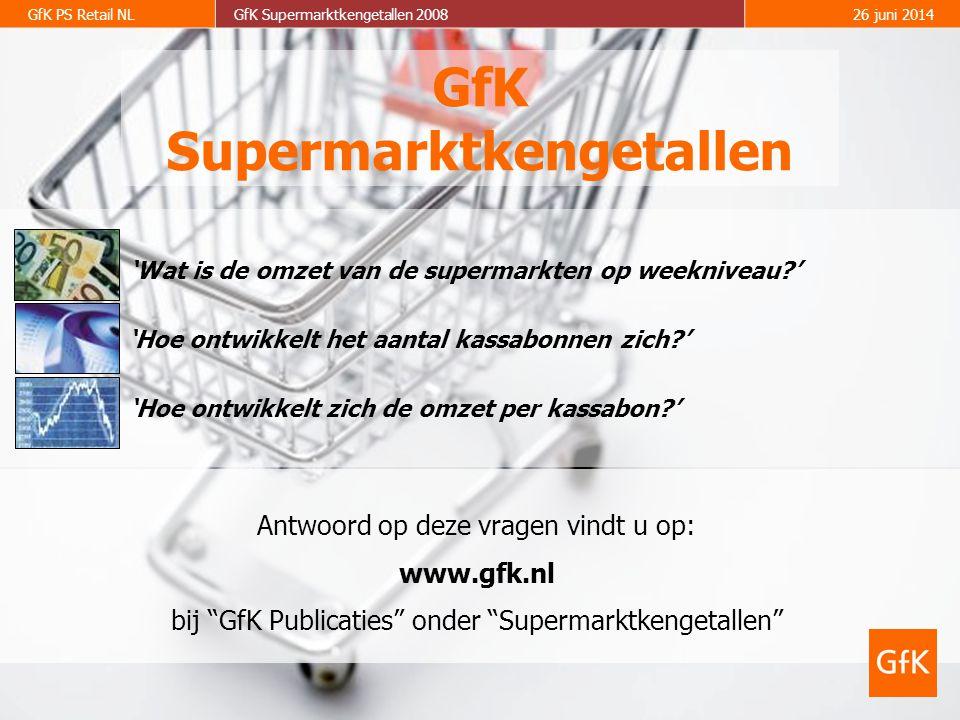 GfK PS Retail NLGfK Supermarktkengetallen 200826 juni 2014 GfK Supermarktkengetallen Antwoord op deze vragen vindt u op: www.gfk.nl bij GfK Publicaties onder Supermarktkengetallen 'Hoe ontwikkelt het aantal kassabonnen zich ' 'Wat is de omzet van de supermarkten op weekniveau ' 'Hoe ontwikkelt zich de omzet per kassabon '