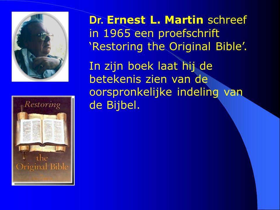 Dr. Ernest L. Martin schreef in 1965 een proefschrift 'Restoring the Original Bible'. In zijn boek laat hij de betekenis zien van de oorspronkelijke i