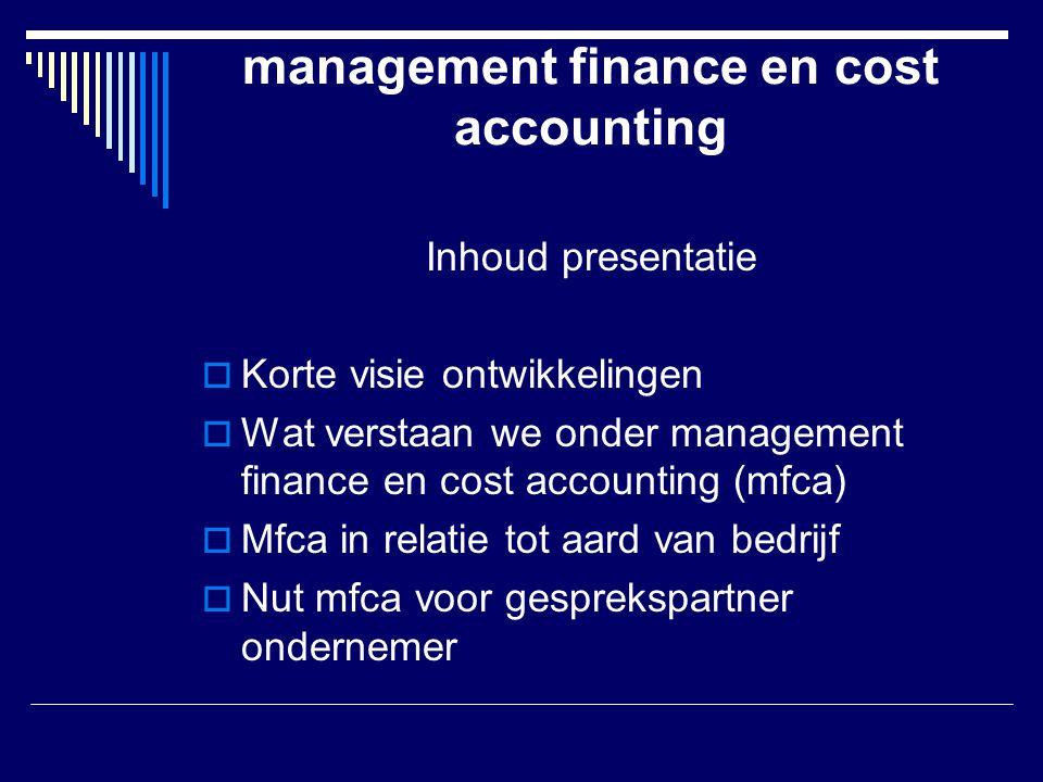 management finance en cost accounting in relatie tot aard van het bedrijf