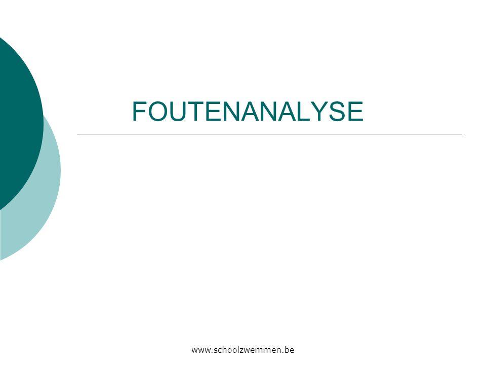 www.schoolzwemmen.be FOUTENANALYSE