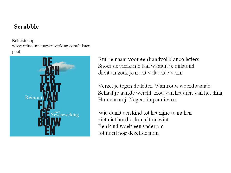 Scrabble Beluister op www.reinoutmetnevenwerking.com/luister paal