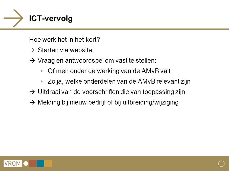 ICT-vervolg Hoe werk het in het kort.