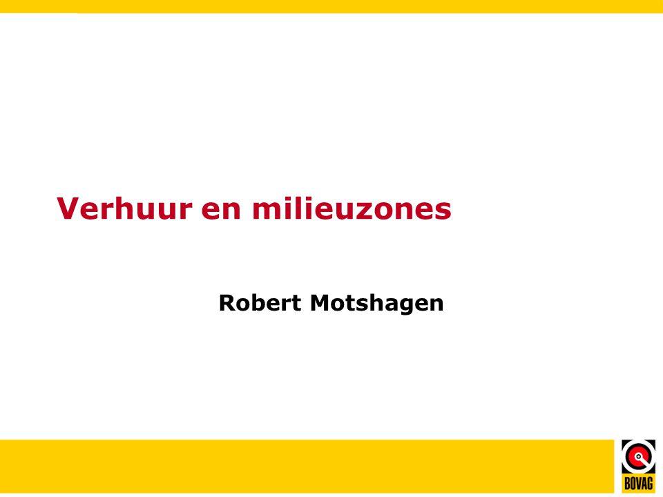 Verhuur en milieuzones Robert Motshagen
