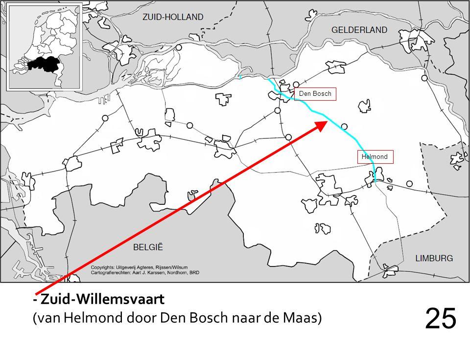 - Zuid-Willemsvaart (van Helmond door Den Bosch naar de Maas) 25 Den Bosch Helmond