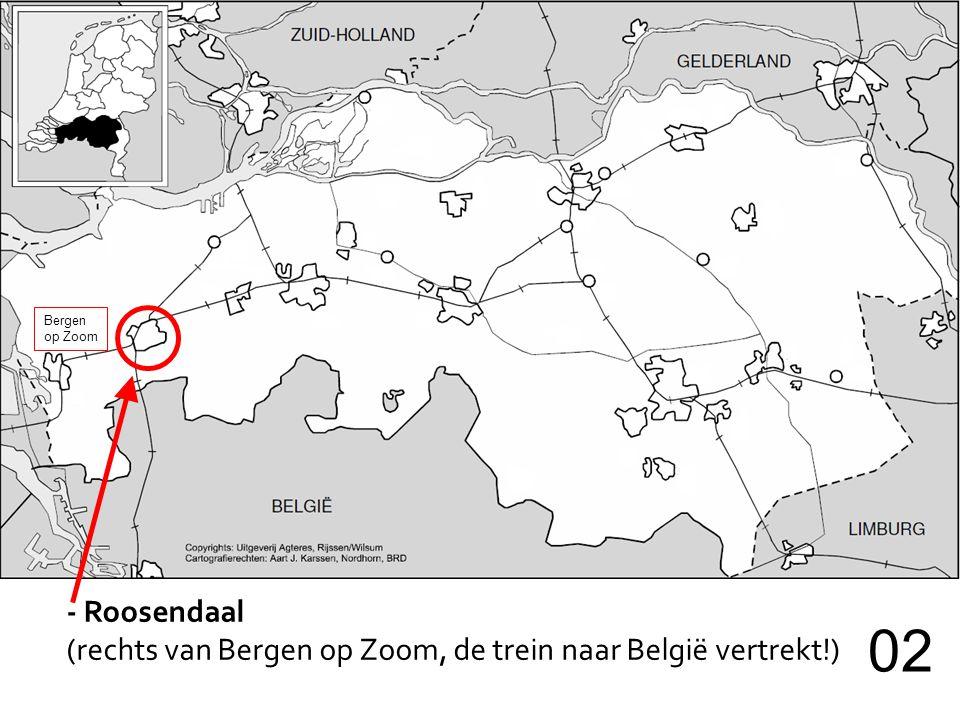 - Roosendaal (rechts van Bergen op Zoom, de trein naar België vertrekt!) 02 Bergen op Zoom
