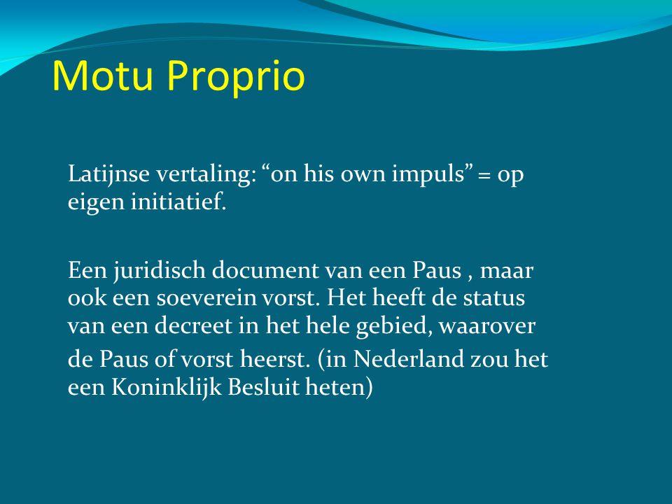 Motu Proprio Voor ons is de Motu Proprio die de huidige paus Franciscus op 11 juli van dit jaar uitvaardigde, dus belangrijk.