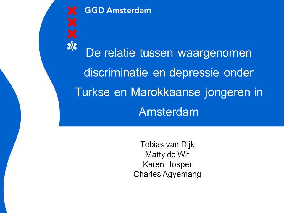 26 juni 2014 De relatie tussen waargenomen discriminatie en depressie onder Turkse en Marokkaanse jongeren in Amsterdam Tobias van Dijk Matty de Wit K