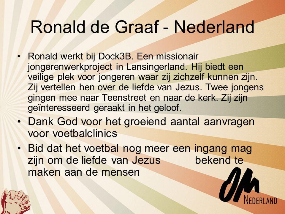 Ronald de Graaf - Nederland •Ronald werkt bij Dock3B. Een missionair jongerenwerkproject in Lansingerland. Hij biedt een veilige plek voor jongeren wa