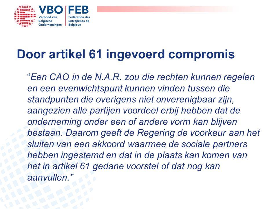 """Door artikel 61 ingevoerd compromis """"Een CAO in de N.A.R. zou die rechten kunnen regelen en een evenwichtspunt kunnen vinden tussen die standpunten di"""