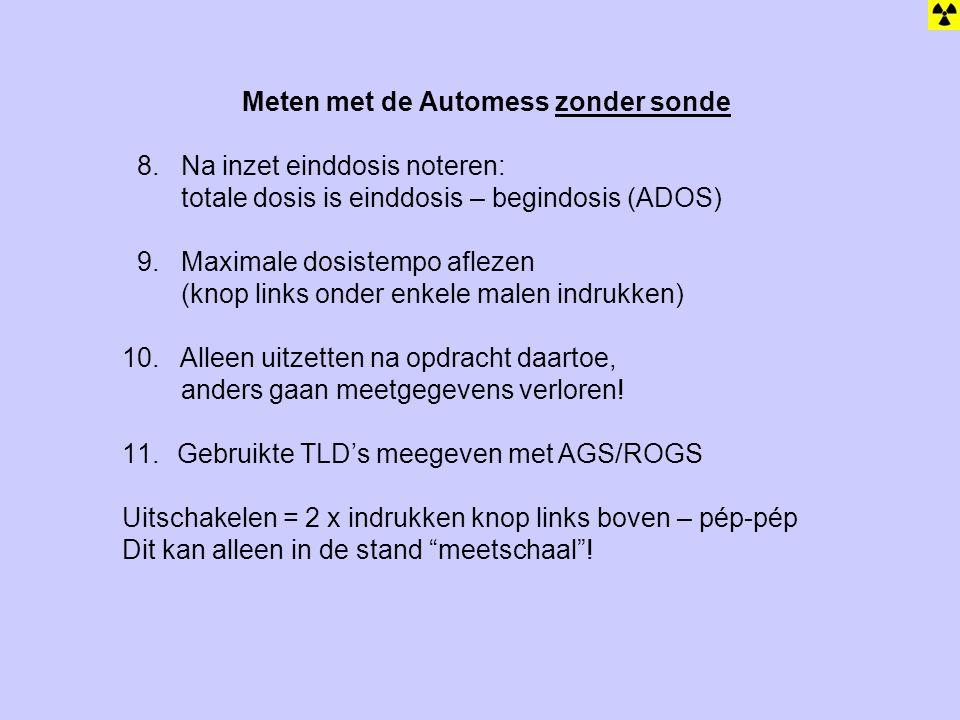 8. Na inzet einddosis noteren: totale dosis is einddosis – begindosis (ADOS) 9. Maximale dosistempo aflezen (knop links onder enkele malen indrukken)