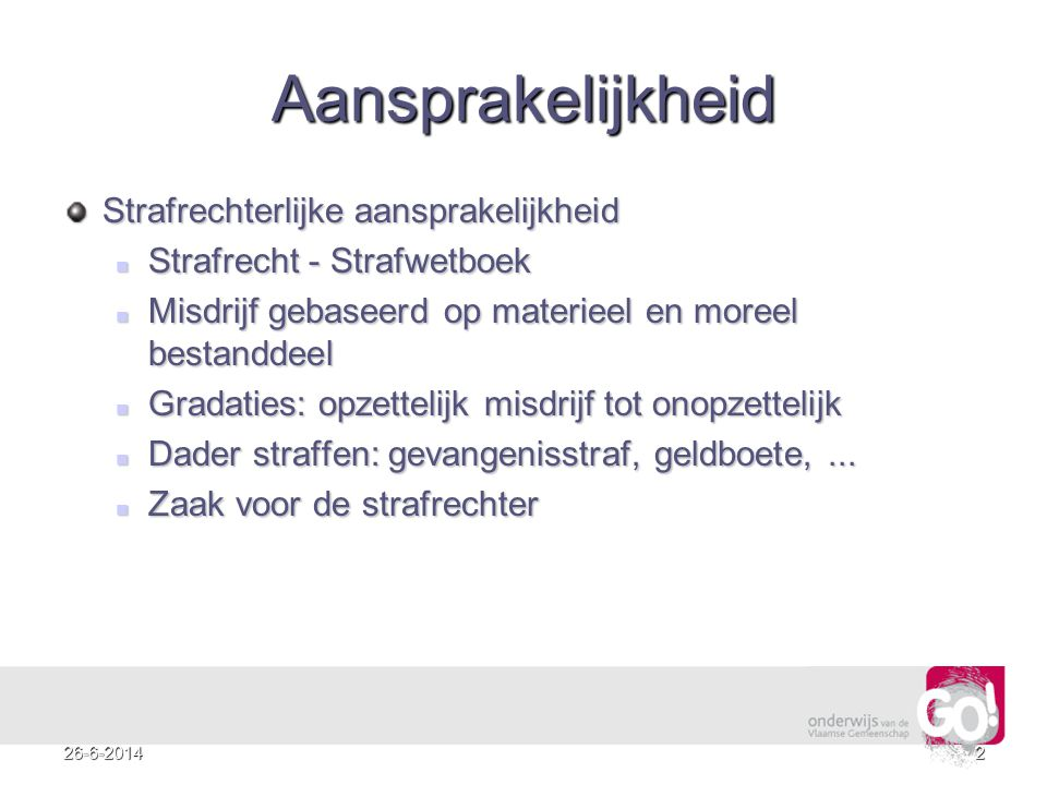 326-6-2014 Aansprakelijkheid Burgerlijke aansprakelijkheid Burgerlijk recht  Contractuele aansprakelijkheid ( vb.