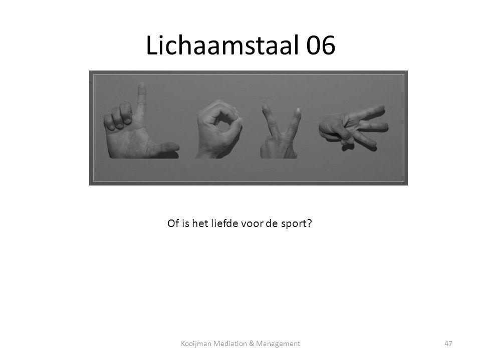 Lichaamstaal 06 Of is het liefde voor de sport? Kooijman Mediation & Management47