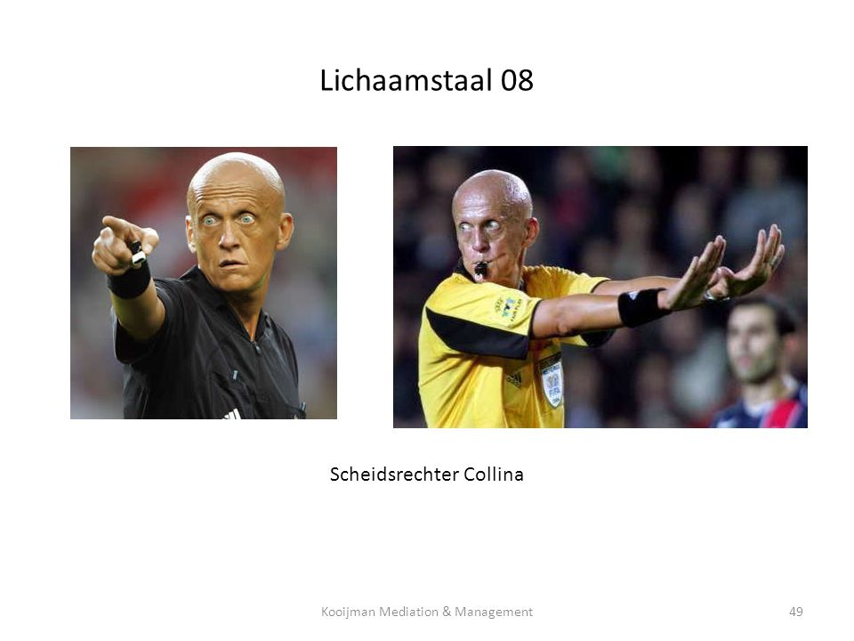 Lichaamstaal 08 Scheidsrechter Collina Kooijman Mediation & Management49