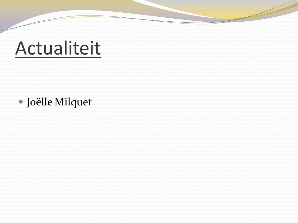 Actualiteit  Joëlle Milquet