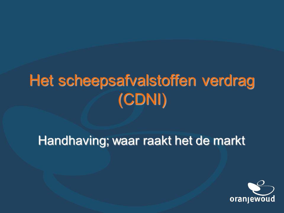 Het scheepsafvalstoffen verdrag (CDNI) Handhaving; waar raakt het de markt