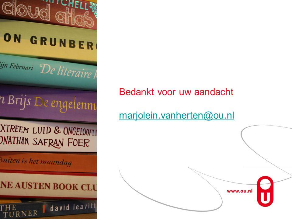 Bedankt voor uw aandacht marjolein.vanherten@ou.nl marjolein.vanherten@ou.nl Regiodag Noord Pagina 23