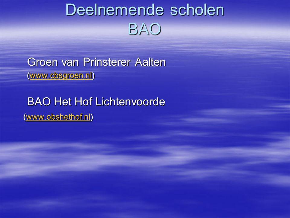 Deelnemende scholen SBO  SBO Nieuw Hessen Aalten SBAO (www.nieuwhessen.nl) www.nieuwhessen.nl  SBO St.