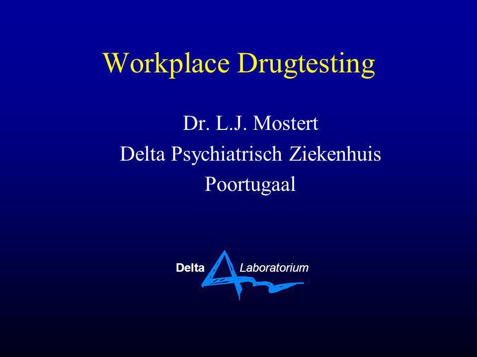 Onderwerpen •Definitie Workplace Drug Testing (WPDT) •Historie •Waarom Workplace Drug Testing •Richtlijnen •Teststrategieën •Invoering van een WPDT programma •WPDT in Europa •Praktijk van monstername - rapportage •Conclusies