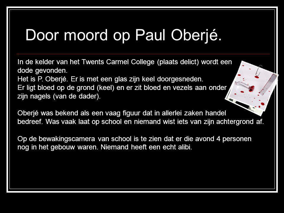 Door moord op Paul Oberjé.