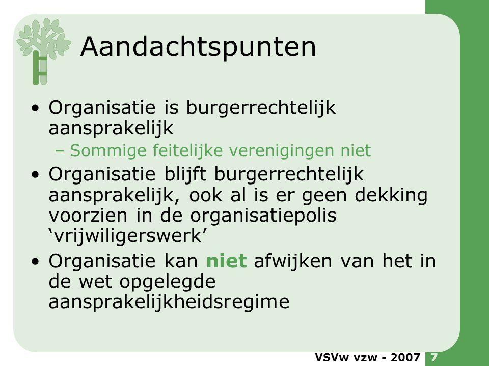 VSVw vzw - 20078 Welke organisaties vallen er onder.