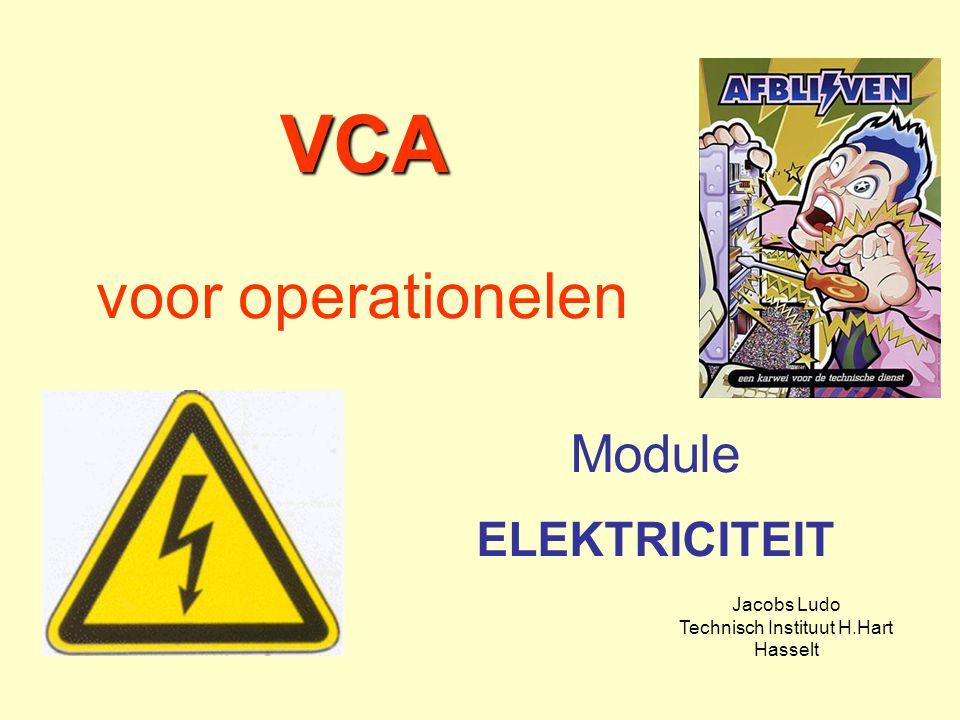 VCA VCA voor operationelen Module ELEKTRICITEIT Jacobs Ludo Technisch Instituut H.Hart Hasselt