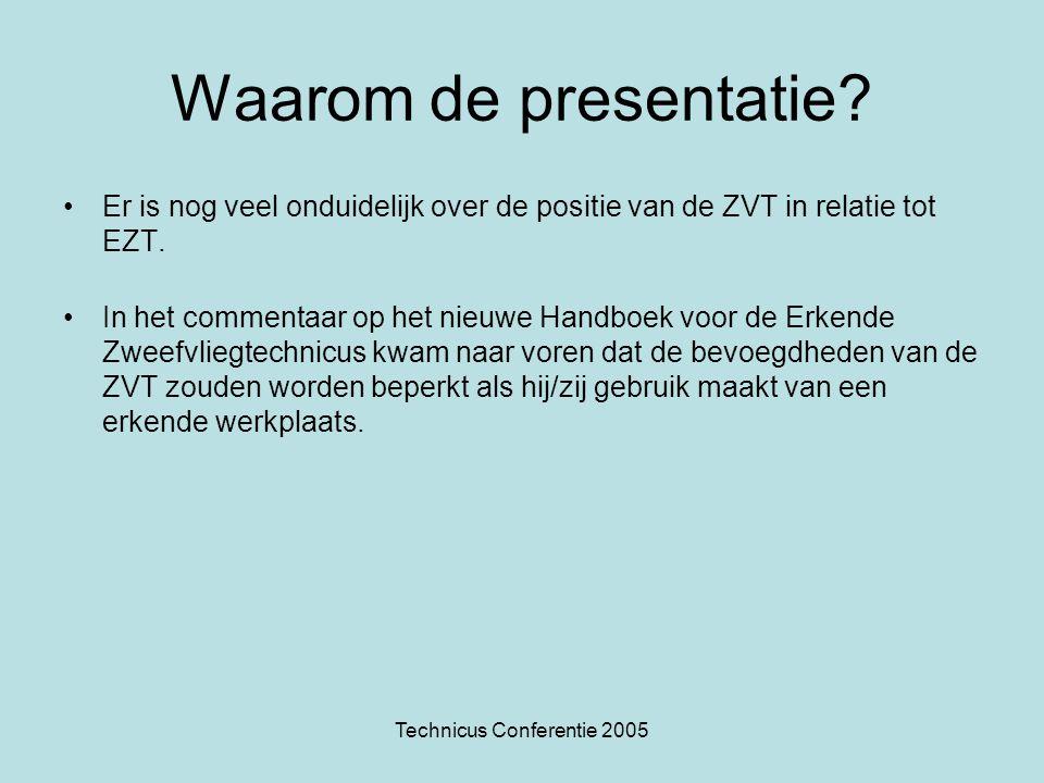 Technicus Conferentie 2005 Wetgeving •Regeling onderhoud luchtvaartuigen •AIC-B 19/98 Revisie 28-04-2005