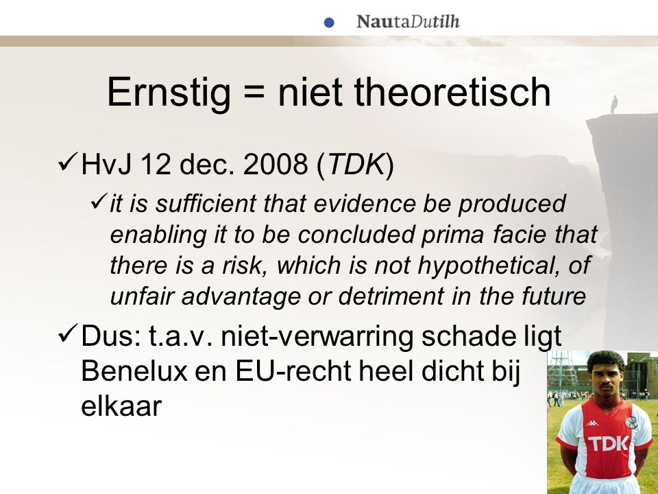 Ernstig = niet theoretisch  HvJ 12 dec. 2008 (TDK)  it is sufficient that evidence be produced enabling it to be concluded prima facie that there is