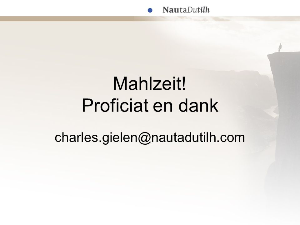 Mahlzeit! Proficiat en dank charles.gielen@nautadutilh.com