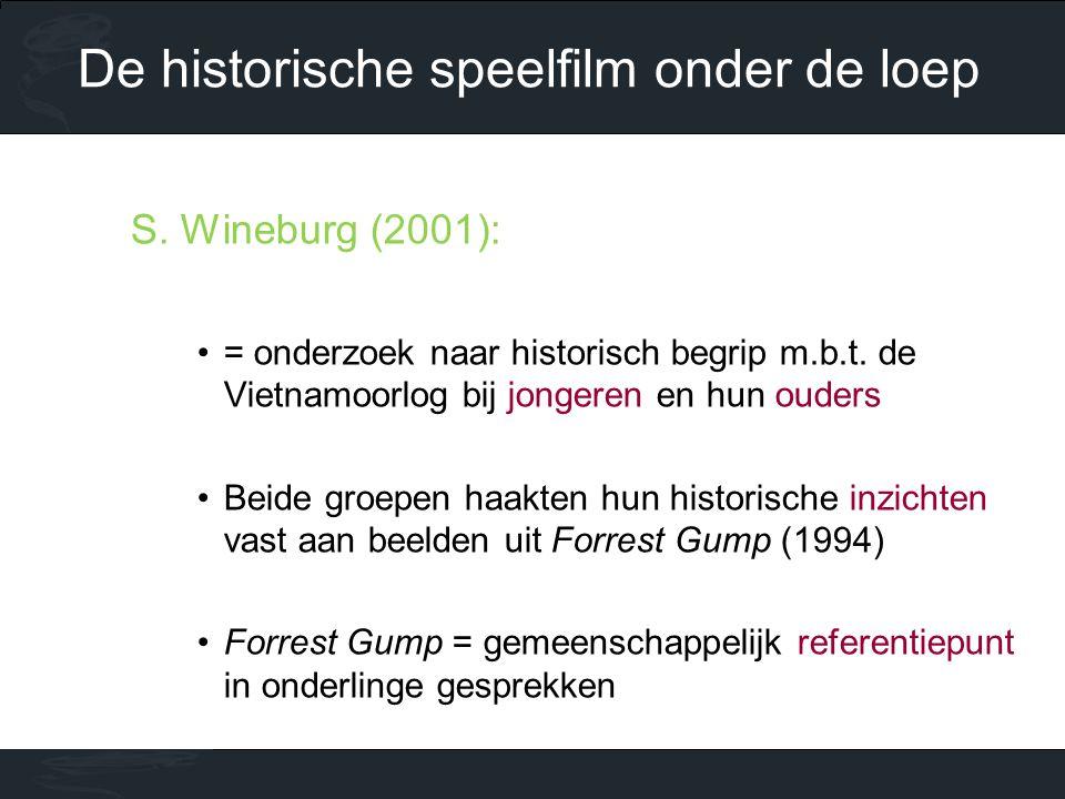 S. Wineburg (2001): •= onderzoek naar historisch begrip m.b.t. de Vietnamoorlog bij jongeren en hun ouders •Beide groepen haakten hun historische inzi