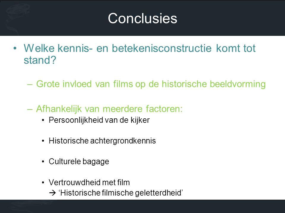 •Welke kennis- en betekenisconstructie komt tot stand? –Grote invloed van films op de historische beeldvorming –Afhankelijk van meerdere factoren: •Pe
