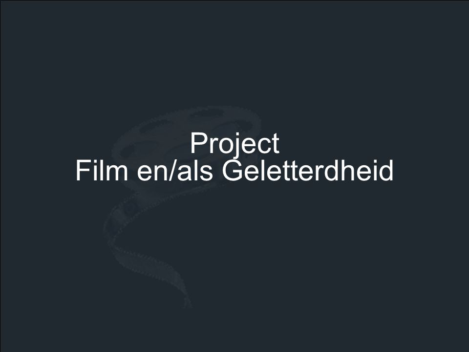 Project Film en/als Geletterdheid