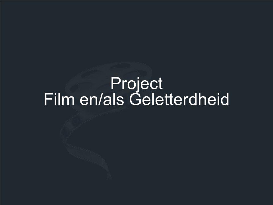 •Onderzoeksvragen: -Wat kunnen we leren uit film.