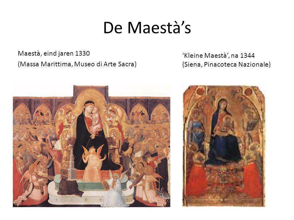 De Maestà's Maestà, eind jaren 1330 (Massa Marittima, Museo di Arte Sacra) 'Kleine Maestà', na 1344 (Siena, Pinacoteca Nazionale)