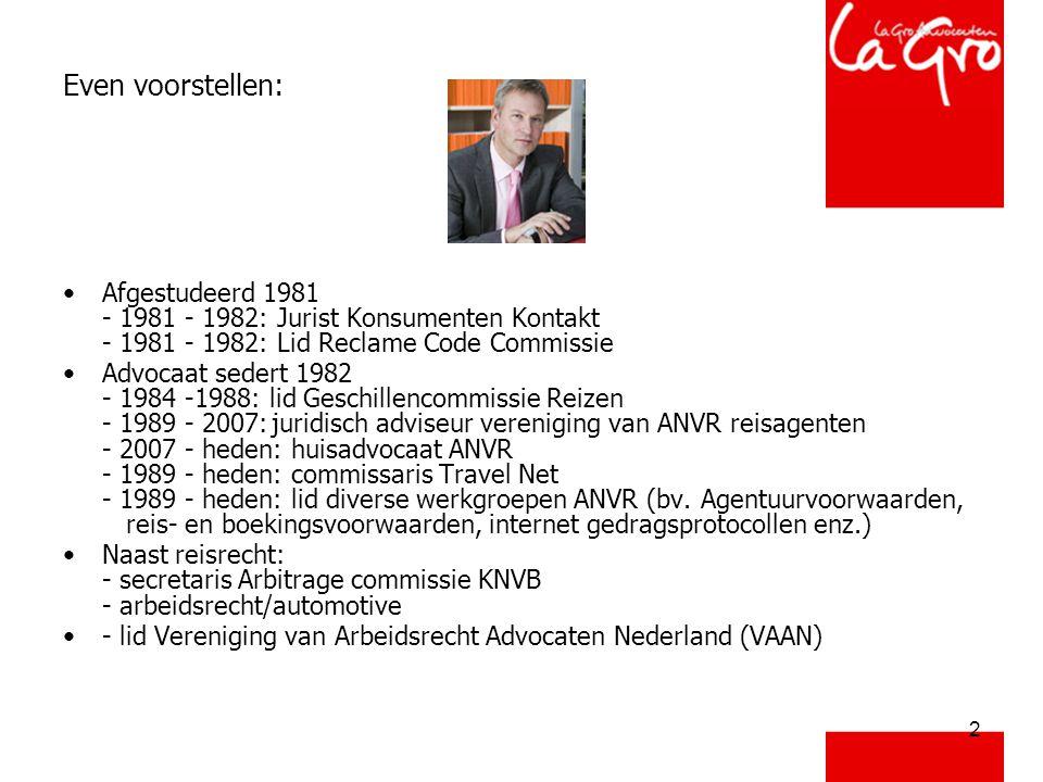 2 Even voorstellen: •Afgestudeerd 1981 - 1981 - 1982: Jurist Konsumenten Kontakt - 1981 - 1982: Lid Reclame Code Commissie •Advocaat sedert 1982 - 198