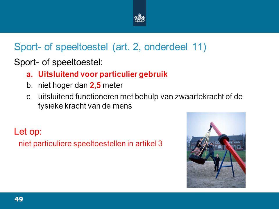 49 Sport- of speeltoestel (art.